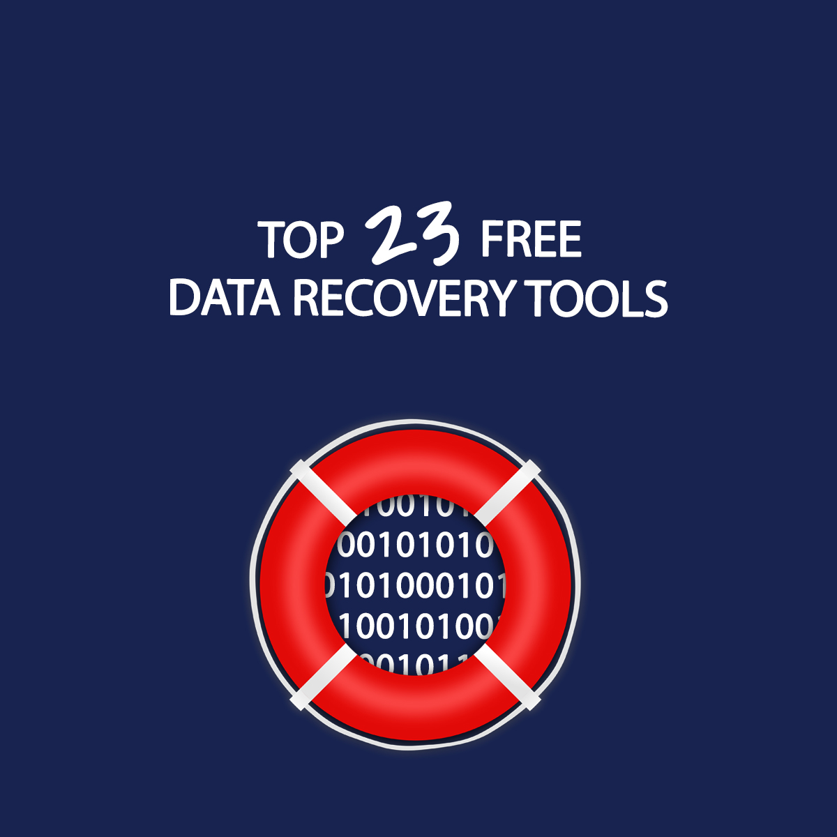 The top 23 free data recovery tools