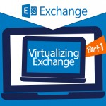 J003-Content-Virtualizing-Exchange-Best-Practices-Part1-VMware_SQ