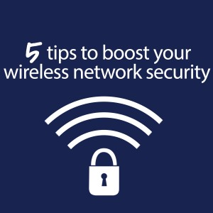 tips-to-boost-wireless-network-security