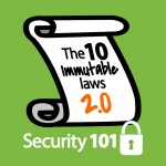 J003-Content-Security101-The-Ten-Immutable-Laws-of-Security-Revisited_SQ