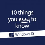 J003-Content-10-Things-You-Need-To-Know-to-Master-Windows-10_SQ